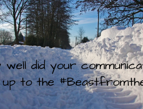 How well did your communications stand up to the Beast from the East?